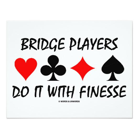 bridge_players_do_it_with_finesse_bridge_humor_invitation-r27c2f5f2d3b945458051f406869682ce_zk9gs_530